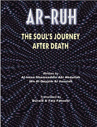 Ar-Ruh - The Soul's Journey After Death
