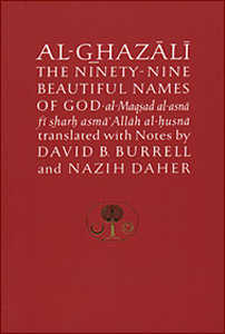 Al-Ghazali - The Ninety-Nine Beautiful Names of God