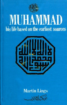 Muhammad His Life Based on Earliest Sources