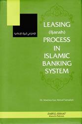 Leasing (Ijarah) Process In Islamic Banking System