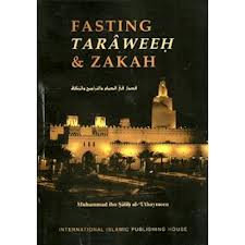 Fasting, Taraweeh & Zakah