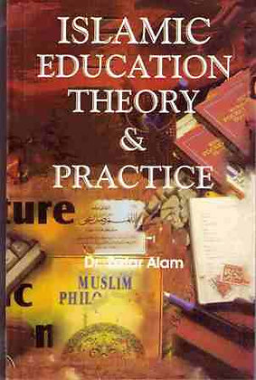 Islamic Education Theory & Practice