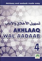 Tas-heelul Akhlaaq Wal Adaab Part 4