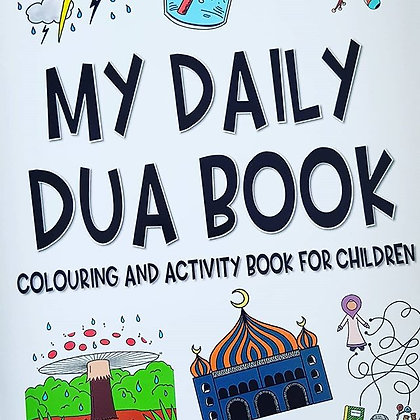 My Daily Dua Colouring And Activity Book For Children