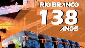 Rio Branco 138 anos