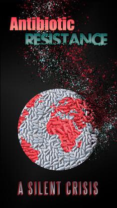 Antibiotic Restistance A Silent Crisis