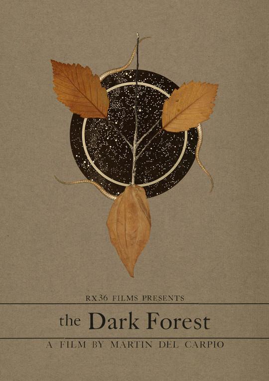 The Dark Forest directed by Martin Del Carpio