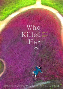 Who Killed Her?