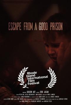 Escape From A Good Prison