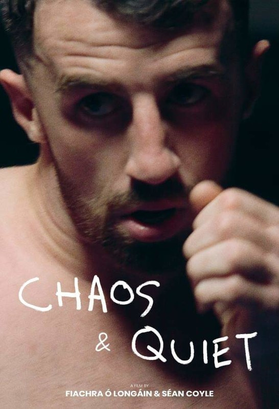 Chaos and Quiet directed by Fiachra O'Longain & Séan Coyle