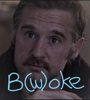 B(Woke)