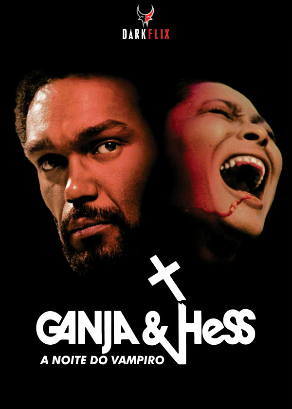 GANJA & HESS, A NOITE DO VAMPIRO