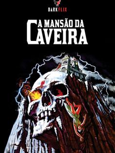 A MANSÃO DA CAVEIRA
