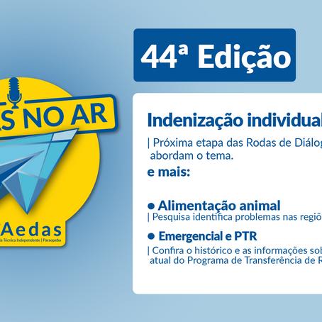 Aedas no Ar #44: nova etapa das Rodas de Diálogo aborda indenizações individuais