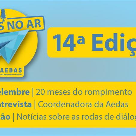 Aedas no Ar #14: Programa fala sobre 20 meses do rompimento e a luta por reparação integral