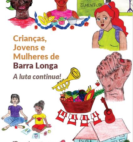 Crianças, Jovens e Mulheres de Barra Longa: A luta continua!