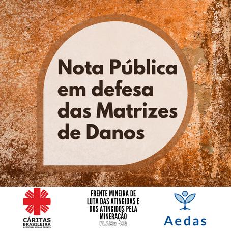AEDAS, Cáritas MG e FLAMA elaboram nota pública em defesa das Matrizes de Danos dos atingidos
