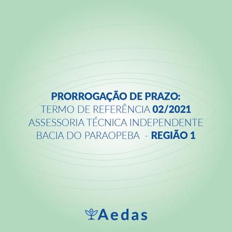 PRORROGAÇÃO DE PRAZO: TERMO DE REFERÊNCIA 02/2021 DA ASSESSORIA TÉCNICA INDEPENDENTE  - REGIÃO 1