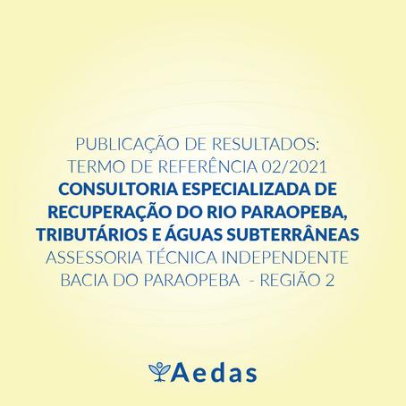 RESULTADO: TERMO DE REFERÊNCIA 02/2021 - ASSESSORIA TÉCNICA INDEPENDENTE BACIA DO PARAOPEBA REGIÃO 2