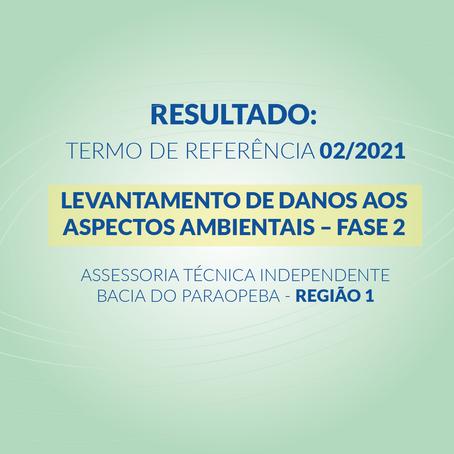 RESULTADO: TERMO DE REFERÊNCIA 02/2021 DA ASSESSORIA TÉCNICA INDEPENDENTE - REGIÃO 1