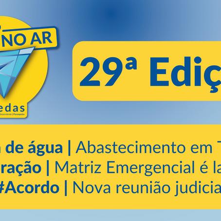 Aedas no Ar #29: Abastecimento de água e matrizes de medidas emergenciais são temas do programa