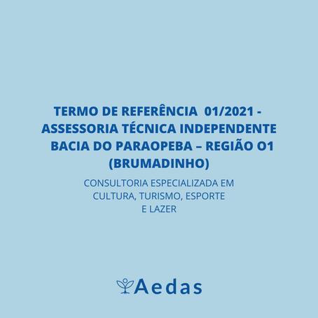 TERMO DE REFERÊNCIA  01/2021 -  ASSESSORIA TÉCNICA INDEPENDENTE   BACIA DO PARAOPEBA – REGIÃO 1