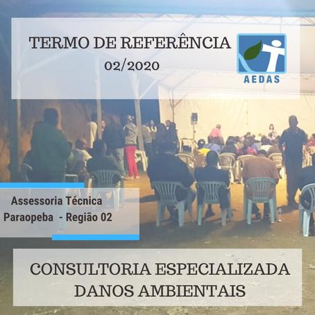 TERMO DE REFERÊNCIA 02/2020 - Região 02 - CONSULTORIA ESPECIALIZADA- LEVANTAMENTO DE DANOS AMBIENTAL