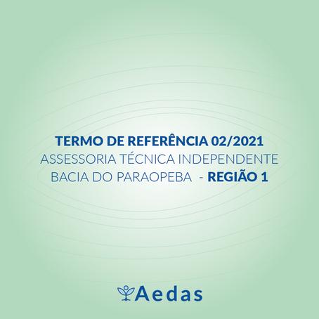 TERMO DE REFERÊNCIA 02/2021 DA ASSESSORIA TÉCNICA INDEPENDENTE BACIA DO PARAOPEBA – REGIÃO 1