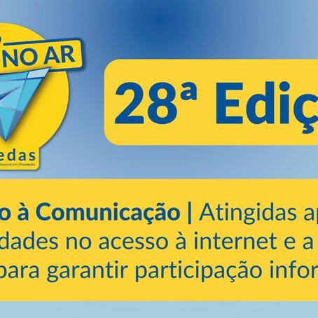Aedas no Ar #28: A importância do acesso à internet para a participação informada