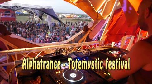Alphatrance - Totemystic festival - France
