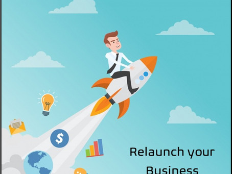 Relaunch your Business!