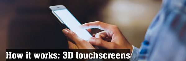 3D touch screens.PNG