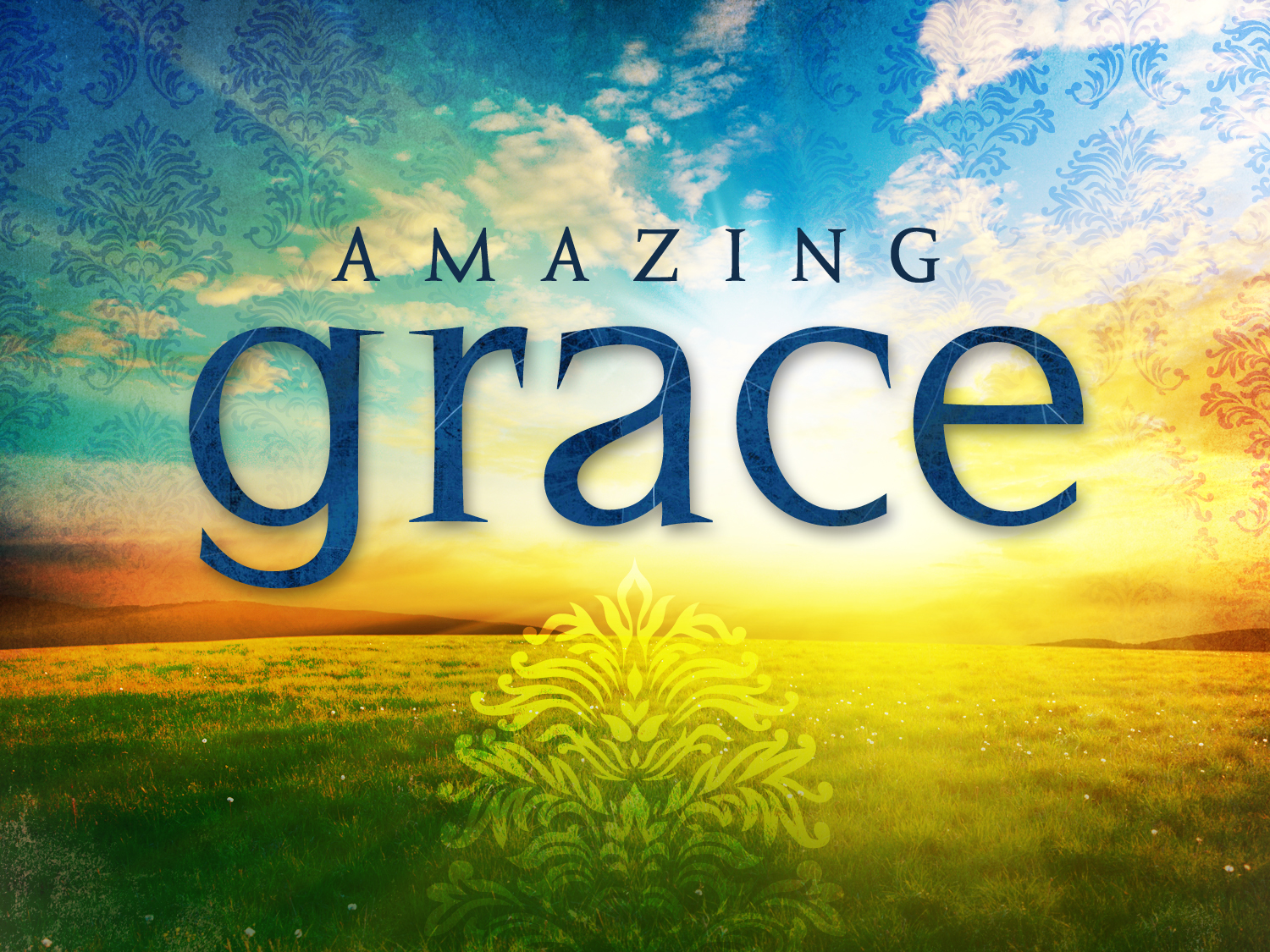 Grace - the Centerpeice of our Lives