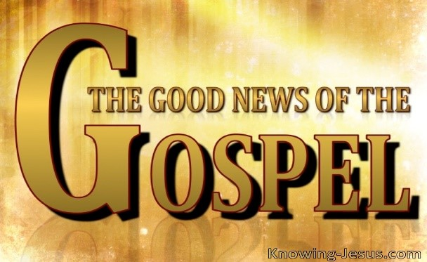 Good News of the Gospel