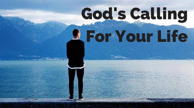 God's Calling for your Life