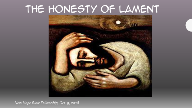 The Honesty of Lament