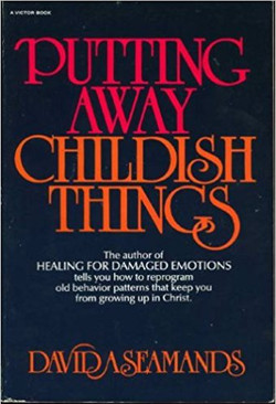 Putting Away Childish Things