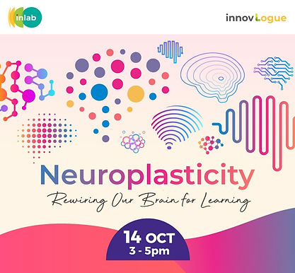 NEUROPLASTICITY: Rewiring Our Brain for Learning