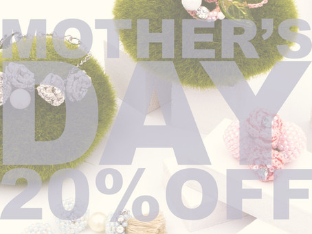 Mother's Day 20%off