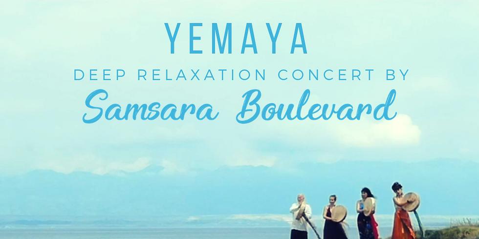 Samsara Boulevard - Yemaya - Relaxációs Koncertlemez Akciós Elővétel
