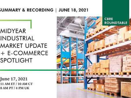CBRE Midyear Industrial Market Update and E-Commerce Spotlight