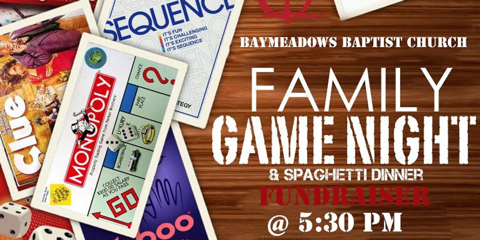 FAMILY GAME NIGHT & SPAGHETTI FUNDRAISER DINNER