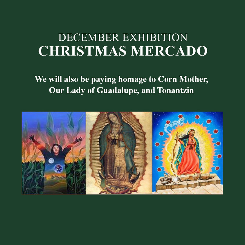 December Exhibition - Christmas Mercado