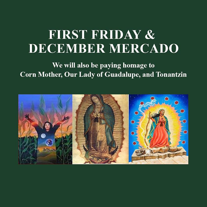 December First Friday Opening - Christmas Mercado