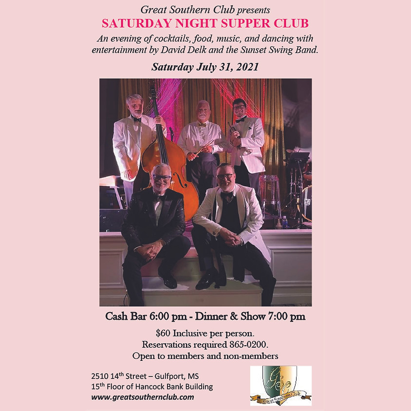 Saturday Night Supper Club with David Delk and the Sunset Swing Band.