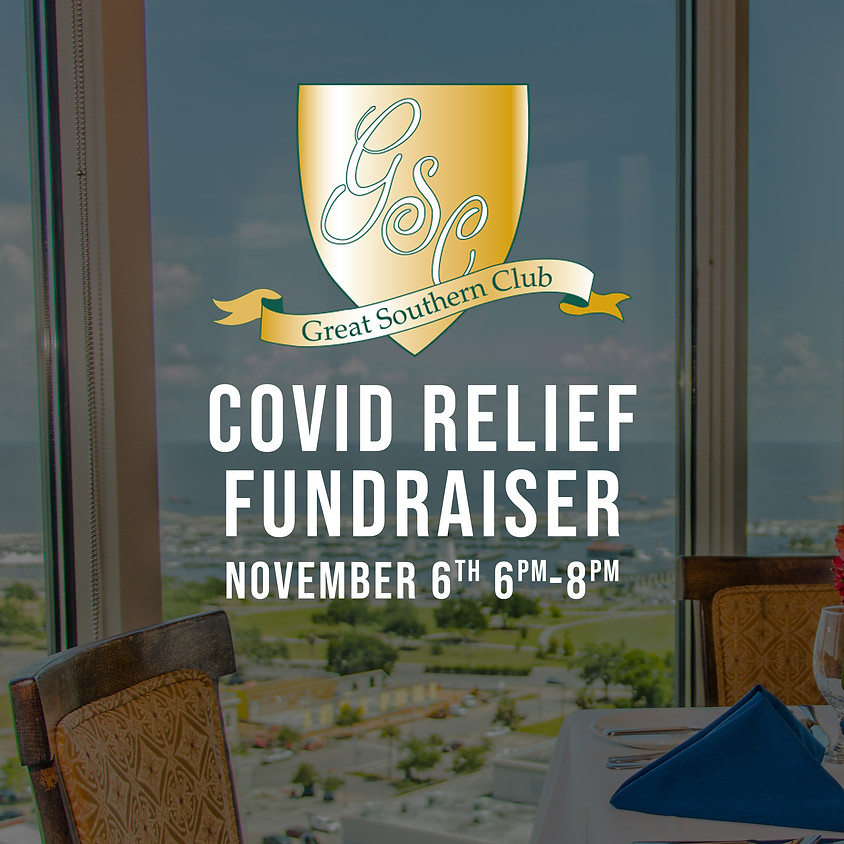 Nov 6th - Covid Relief Fundraiser - Great Southern Club