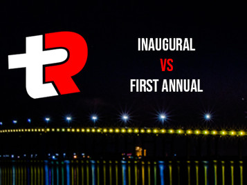 Inaugural vs First Annual