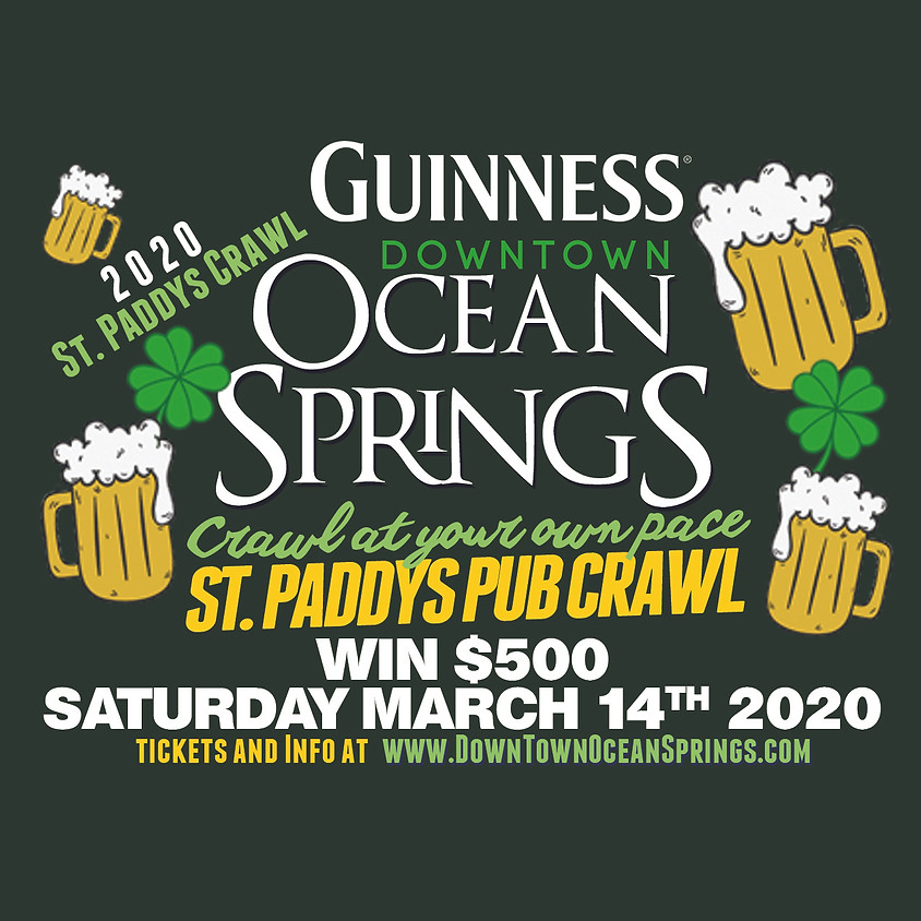 """Downtown Ocean Springs """"Crawl at your own pace"""" St. Paddys Pub Crawl"""