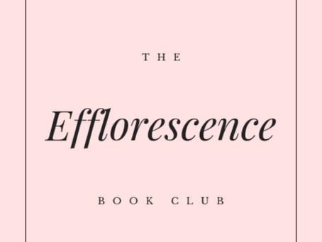 The Efflorescence  Book