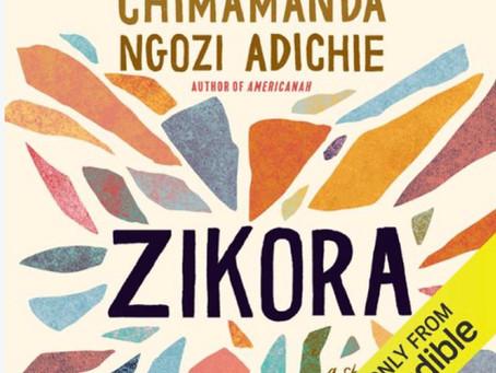 Thee Lit House Book Review: ZIKORA by Chimamanda Ngozi Adichie